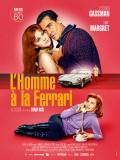L'Homme à la Ferrari - affiche