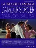 La Trilogie Flamenca de Carlos Saura : L'amour sorcier, affiche