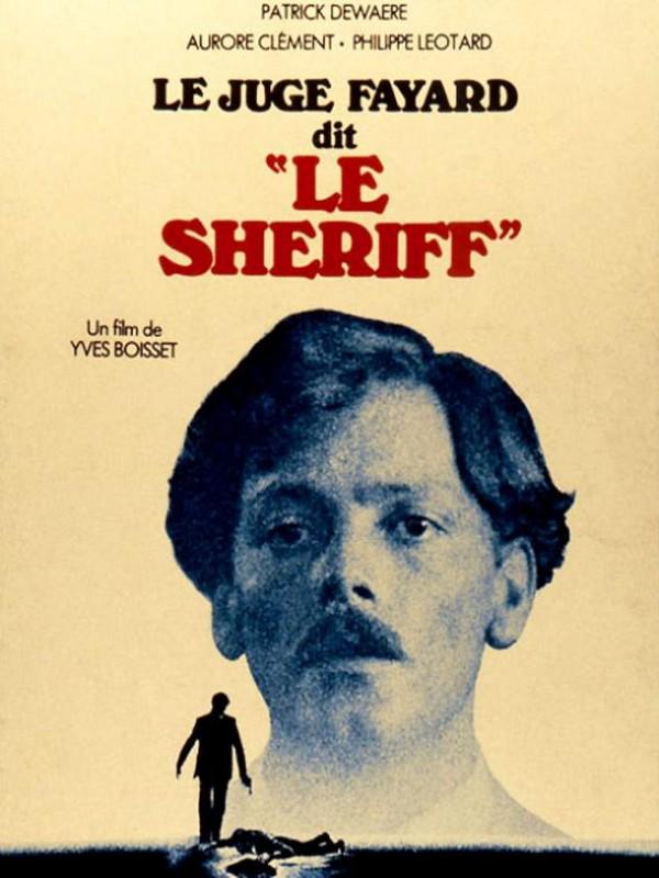 """Le Juge Fayard dit """"le sheriff"""" : Affiche"""