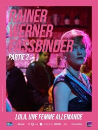 Lola, une femme allemande, affiche Rétrospective Rainer Werner Fassbinder, partie 2