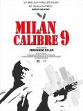 Milan Calibre 9, affiche