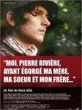 Moi, Pierre Rivière, ayant égorgé ma mère, ma soeur et mon frère... Affiche