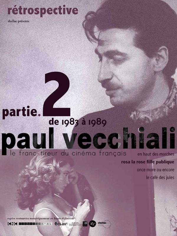 """""""Rosa la rose, fille publique"""" dans le cadre de la Rétrospective Paul Vecchiali, part. 2, Affiche"""