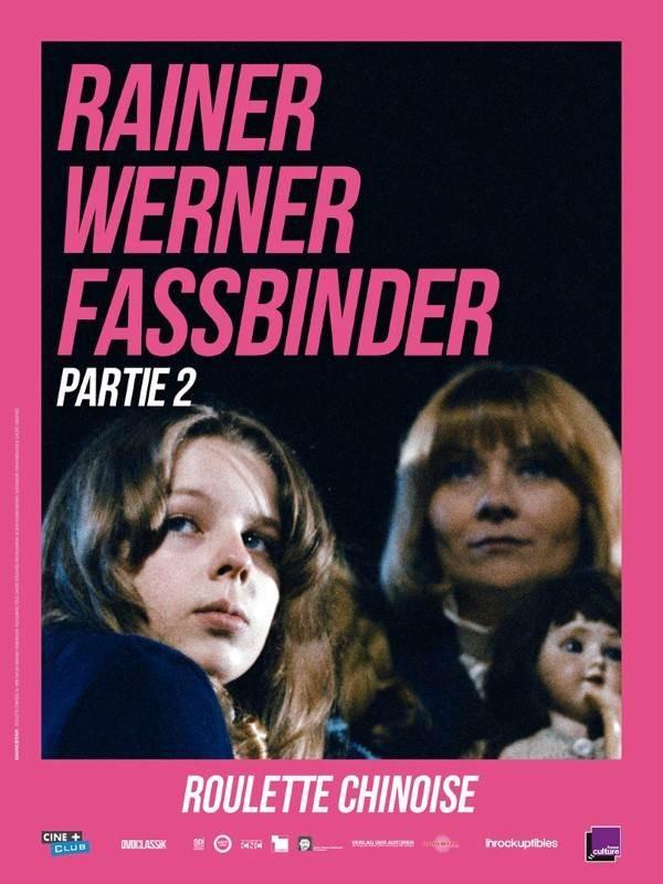 La Roulette chinoise, affiche Rétrospective Rainer Werner Fassbinder, partie 2