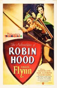 Les Aventures de Robin des Bois - Affiche - Réalisation Michael Curtiz , William Keighley
