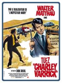 Tuez Charley Varrick : Affiche