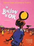 Le ballon d'or, affiche version restaurée