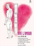 Vive l'amour !, affiche
