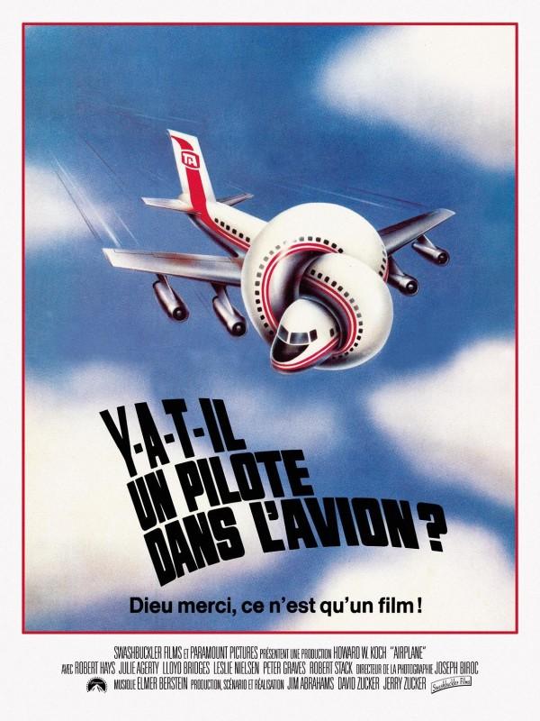Y a-t-il un pilote dans l'avion ?, affiche version restaurée