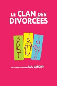 Le Clan des divorcées : Affiche