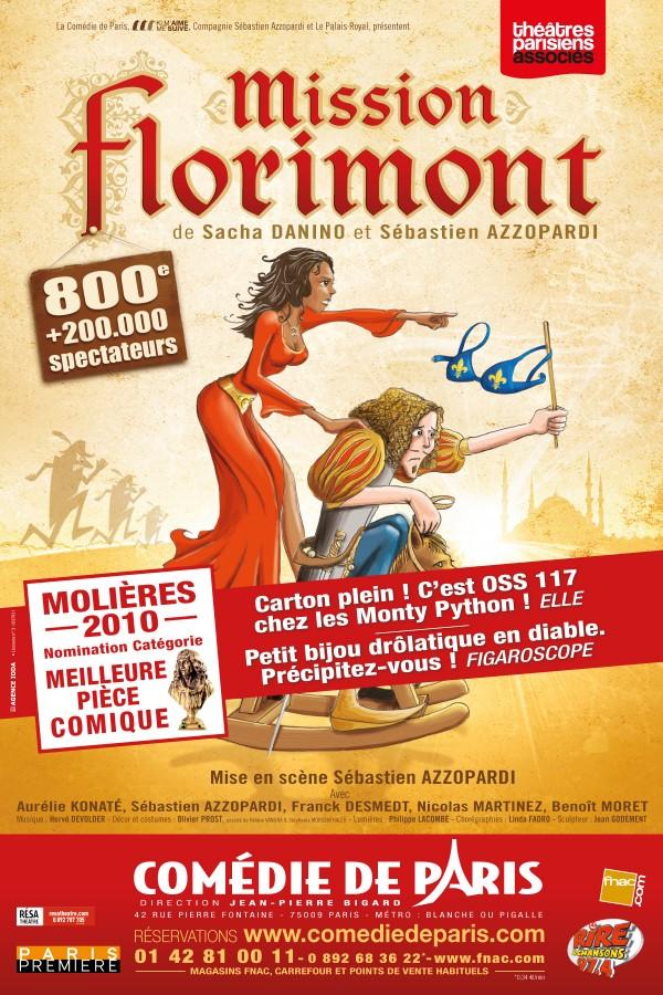 Mission Florimont à la Comédie de Paris