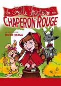La Folle histoire du Chaperon Rouge : Affiche