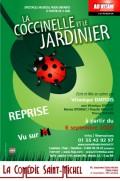 La Coccinelle et le jardinier à la Comédie Saint-Michel