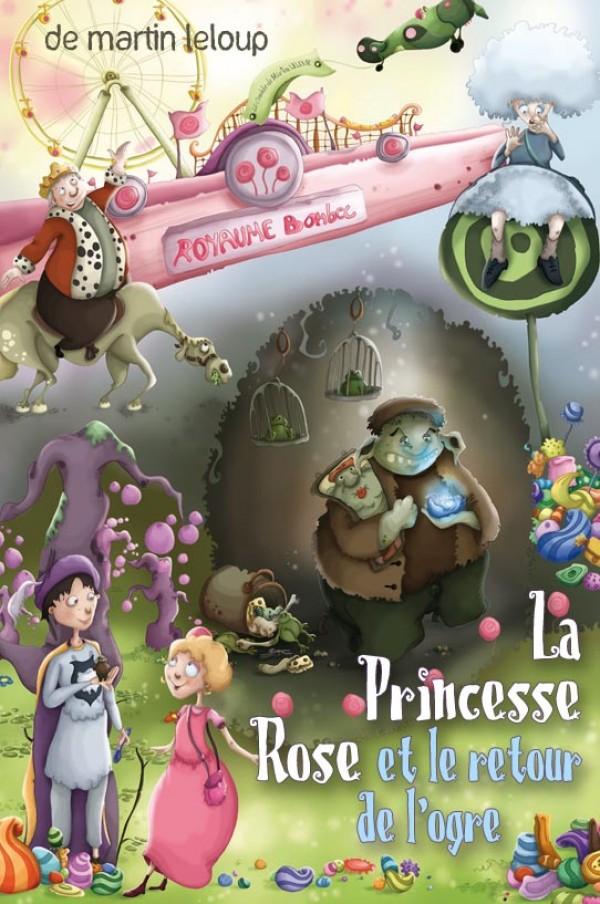 La Princesse rose et le retour de l'ogre : Affiche au Bout
