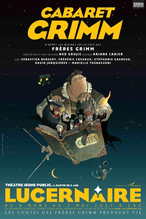 Le Cabaret Grimm au Théâtre du Lucernaire
