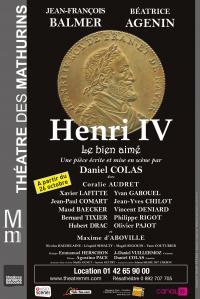 Henri IV, le bien aimé