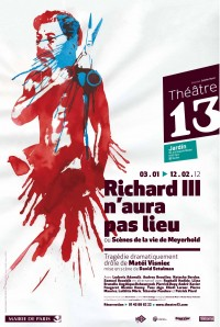 Richard III n'aura pas lieu ou scènes de la vie de Meyerhold