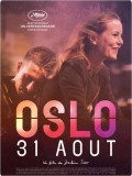 Oslo, 31 août (Affiche)