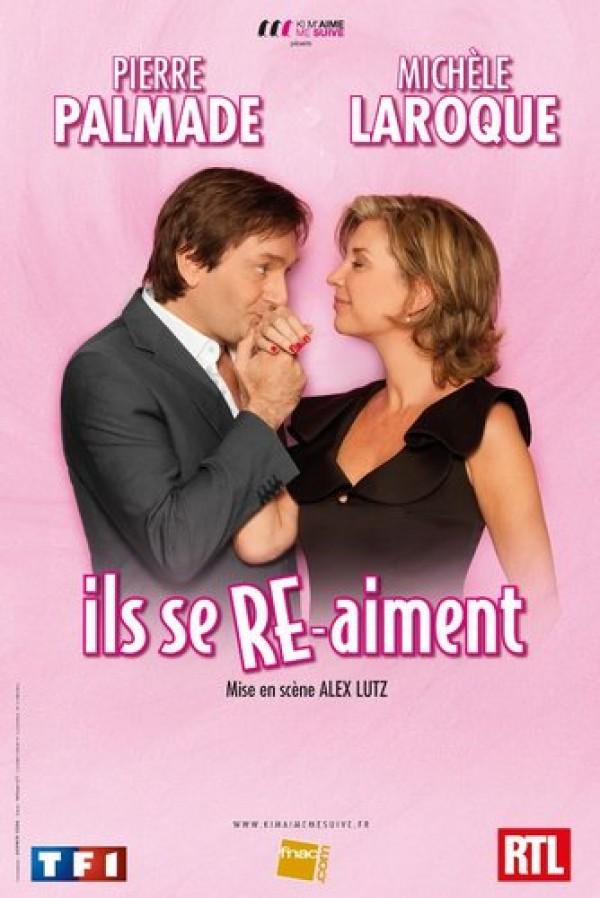 Michèle Laroque & Pierre Palmade : Ils se re-aiment