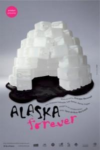 Alaska forever