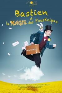 Bastien et la magie des Pourkoipas : Affiche