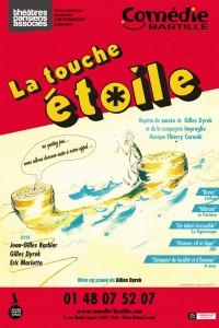 La Touche étoile : Affiche à la Comédie Bastille