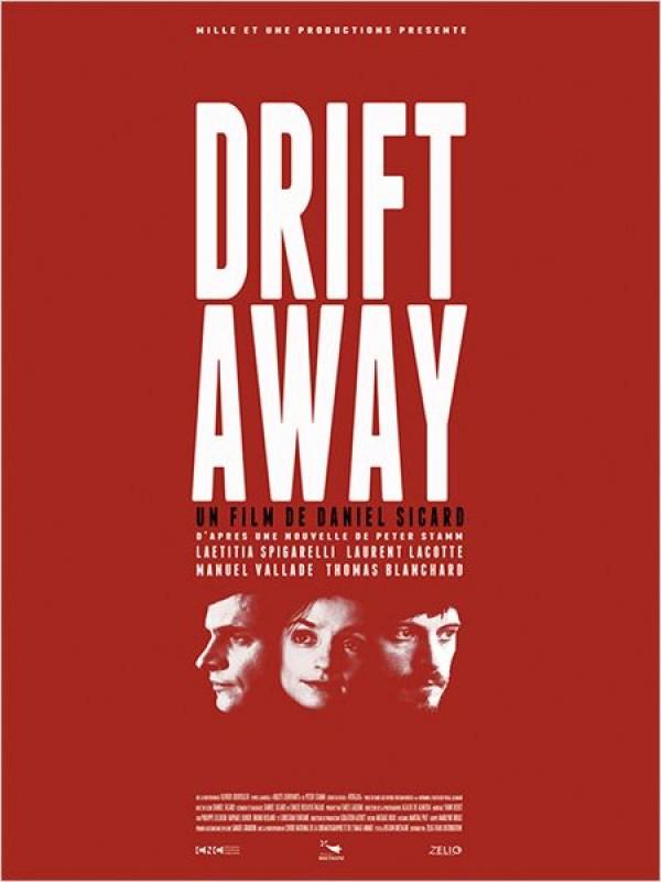 Drift Away : Affiche