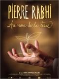 Pierre Rabhi, au nom de la Terre : Affiche