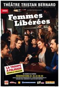 La Troupe à Palmade : Femmes libérées au Tristan Bernard