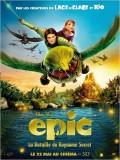 Epic – La Bataille du royaume secret