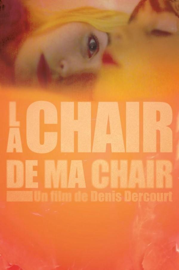 La Chair de ma chair : Affiche