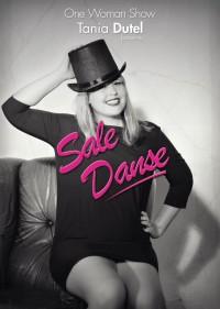 Tania Dutel : Sale danse - Affiche