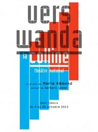 Vers Wanda : Affiche au Théâtre de la Colline