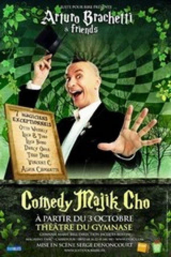 Arturo Brachetti & Friends : Comedy Majik Cho