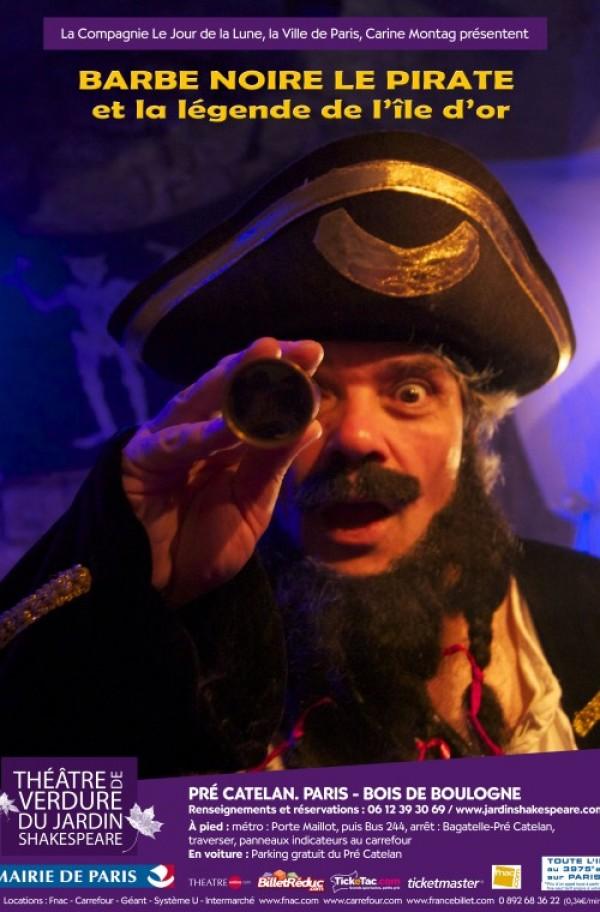Barbe noire le pirate et la l gende de l 39 le d 39 or - Theatre de verdure du jardin shakespeare pre catelan ...