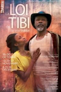 La loi de Tibi : Affiche au Théâtre de Ménilmontant