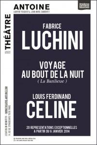 Fabrice Luchini lit Louis-Ferdinand Céline : Affiche au Théâtre Antoine