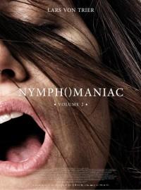 Nymphomaniac - Volume 2 : Affiche
