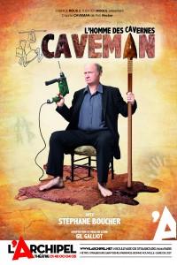 Caveman à L'Archipel avec Stéphane Boucher : Affiche