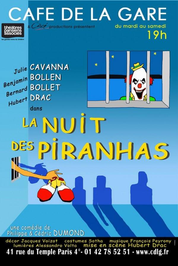 La Nuit Des Piranhas Caf 233 De La Gare L Officiel Des