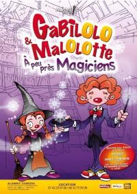 Gabilolo et Malolotte à peu près magiciens : Affiche