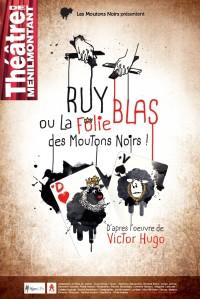 Ruy Blas ou la folie des moutons noirs au Théâtre de Ménilmontant