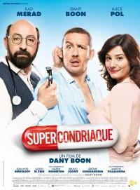 Supercondriaque : Affiche