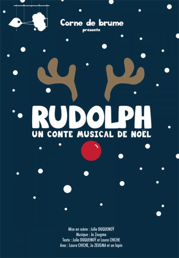 Rudolph, un conte musical de Noël : Affiche