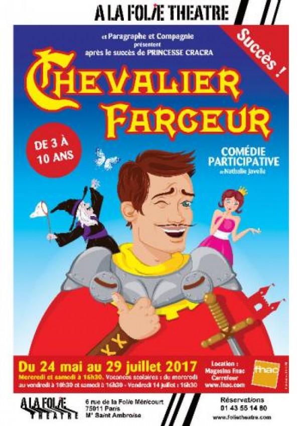 Chevalier farceur à la Folie Théâtre