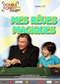 Mes Rêves magiques : Affiche