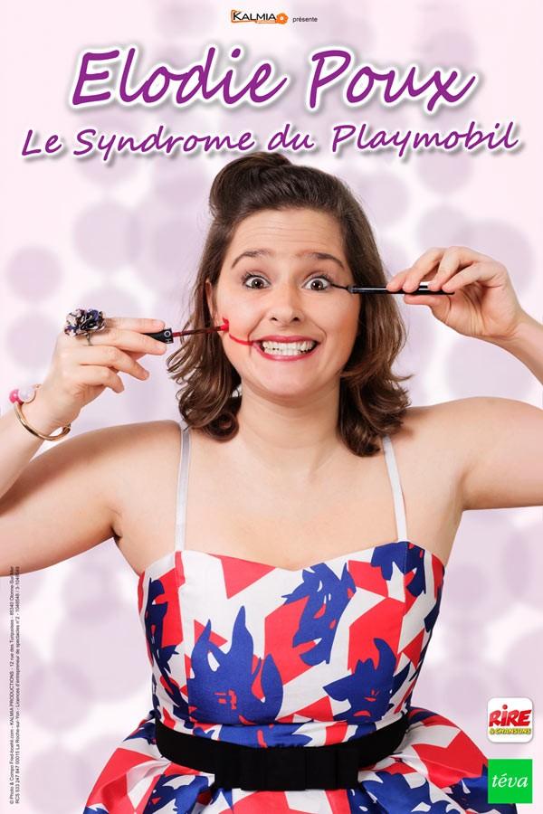 Élodie Poux : Le Syndrome du playmobil - Affiche