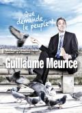 Guillaume Meurice : Que demande le peuple ? - Affiche