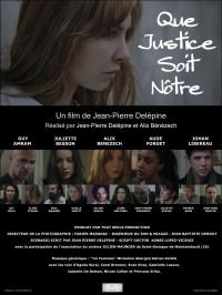 Que justice soit nôtre : Affiche