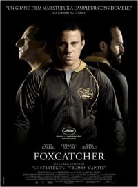 Foxcatcher : Affiche